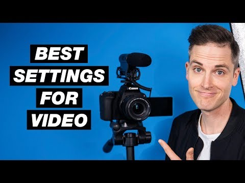 How to Shoot a Video for YouTube Best Camera Settings for Video Tutorial