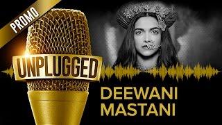 Deewani Mastani UNPLUGGED Promo by Shreya Ghoshal