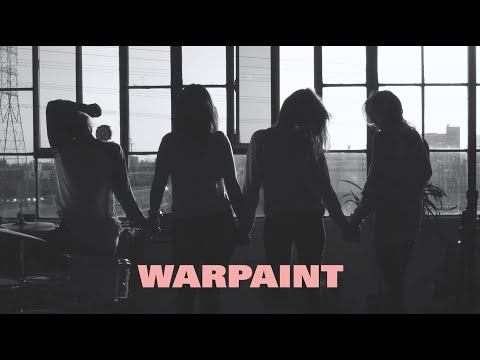 Xxx Mp4 Warpaint New Song Official Audio 3gp Sex
