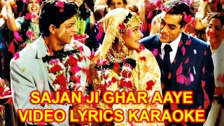 SAJAN JI GHAR AAYE  - KUCH KUCH HOTA HAI  - HQ VIDEO LYRICS KARAOKE