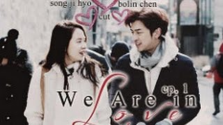 ENG SUB We Are In Love S2 Ep.4 Song Ji Hyo