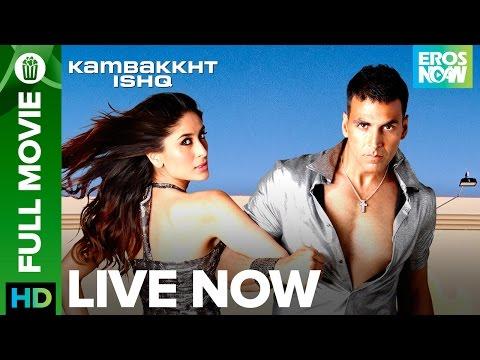 Xxx Mp4 Kambakkth Ishq Full Movie LIVE On Eros Now Akshay Kumar Kareena Kapoor Amrita Arora Aftab 3gp Sex