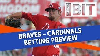 Braves vs. Cardinals | Sports BIT Clip | MLB Betting Tips