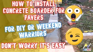 How To Install Concrete Boarder for Pavers - All Access 510-701-4400