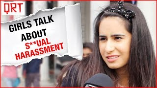 Delhi Girls Talk about S**ual Harassment  | Social Experiment in India | Quick Reaction Team