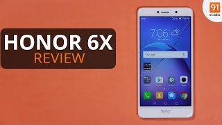 Honor 6X Review: Should you buy it in India?