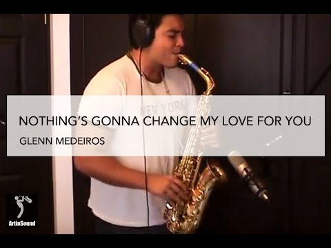 Xxx Mp4 Nothing S Gonna Change My Love For You Glenn Medeiros 3gp Sex