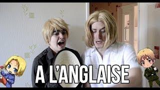 A l'Anglaise - Hetalia Live Cosplay