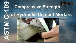 ASTM C109 Compressive Strength of Hydraulic Cement Mortars
