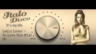 Latin Lover - Dr.Love (Dub Mix) (F)