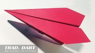 EASY PAPER AIRPLANES | How to make the OLDEST *TRADITIONAL Paper airplane | Dart