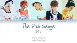 NCT U - The 7th Sense (일곱 번째 감각) - (Color Coded Han|Rom|Eng Lyrics) | by Yankat