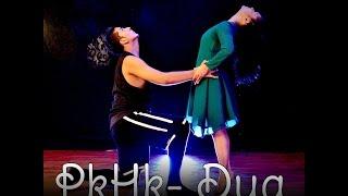 Preeti n Harsh | DUA @Sanam | Choreography | PKHK @preetikhetan @harshkumar