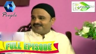 B Positive |  25th May 2018 |  Full Episode