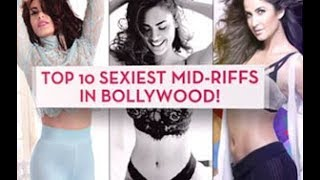 Top 10 Sexiest Mid Riffs in Bollywood!