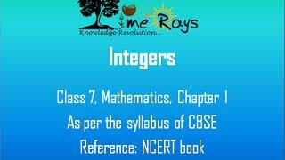 Integers (Class 7, Maths, CBSE, NCERT) - Part I