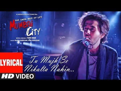 Xxx Mp4 Lyrical Tu Mujhse Nikalta Nahi Video THE DARK SIDE OF LIFE MUMBAI CITY Prakash Prabhakar 3gp Sex