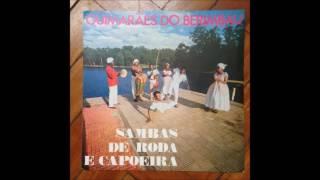 Guimaraes do Berimbau  –  Sambas De Roda E Capoeira (1975) Full Album
