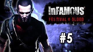 InFamous - Festival of Blood [Part 5 - Final] [Control]