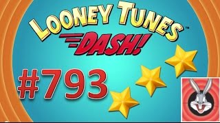 Looney Tunes Dash! level 793 - 3 stars - looney card.