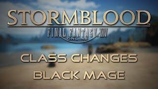 Stormblood Class Changes: Black Mage