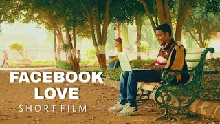 Indian short film | Facebook Love | College Life | Award Winning short films 2017 Full HD