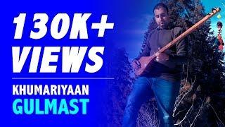 Gulmast - Khumariyaan   Full Song   Latest Pakistani Songs 2018   Huawei Mate 10 Pro