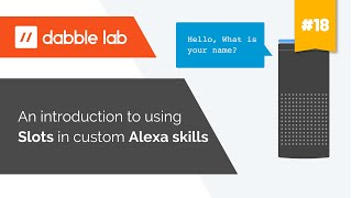 Introduction to using slots in Alexa skills