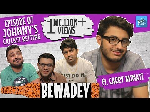 PDT Bewadey ft. carryminati | S01E07 | johnny's cricket betting  | Indian Web Series | Comedy |Delhi