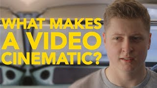What Makes a Video Cinematic?