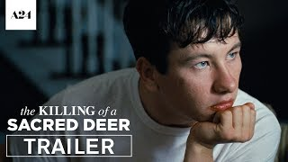 The Killing of a Sacred Deer   Playdate   Official Trailer 2 HD   A24