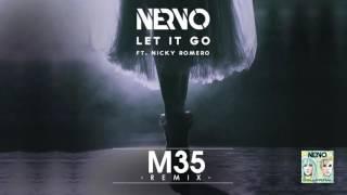 NERVO Ft. Nicky Romero - Let It Go (M35 Remix)