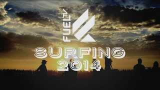 SURFING ON FUEL TV IN 2014