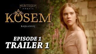 """Magnificent Century Kosem"" Episode 1 Trailer 1 - English Subtitles"
