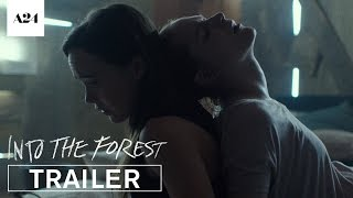 Into the Forest | Official Trailer HD | A24