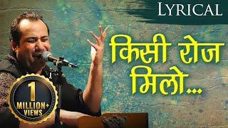 Kisi Roz Milo Humein Shaam Dhale by Rahat Fateh Ali Khan - Dard Bhare Geet - Hindi Sad Songs