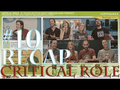 Critical Role Episode 10 (Extensive) Recap: K'varn Revealed