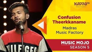 Madras Music Factory - Music Mojo Season 5 - Kappa TV