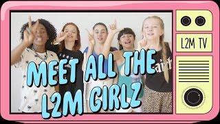 L2M - Meet all the L2M Girlz