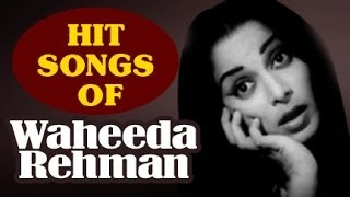 Hit Songs of Waheeda Rehman
