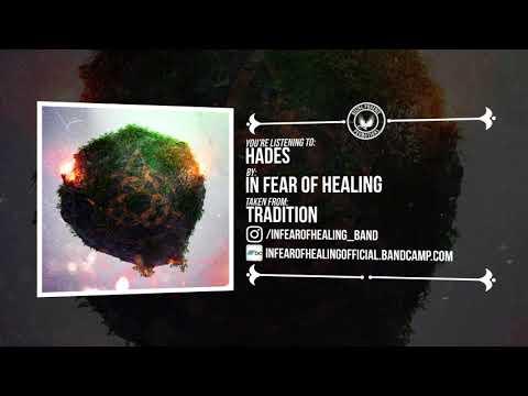 In Fear Of Healing - Hades