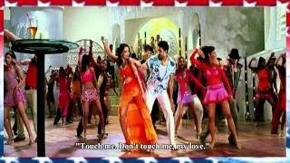 TOUCH ME - ENG SUBS - DHOOM 2 - FULL SONG - *HQ* & *HD* ( BLUE RAY )