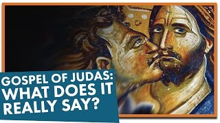 Gospel of Judas: What Does It Really Say?