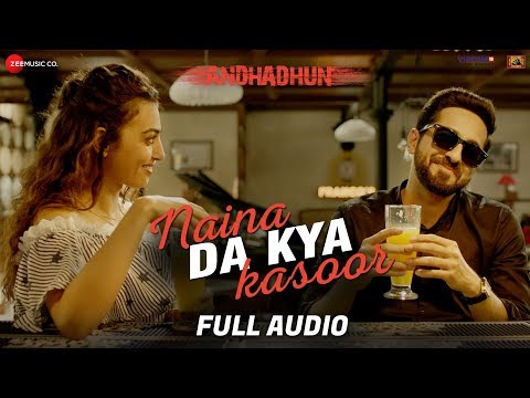 Xxx Mp4 Naina Da Kya Kasoor Full Audio AndhaDhun Ayushmann Khurrana Radhika Apte Amit Trivedi 3gp Sex