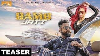 Bamb Jatt (Teaser) | Amrit Maan, Jasmine Sandlas Feat. DJ Flow | White Hill Music