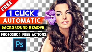 Photoshop Actions   Automatic Background Remove Photoshop Actions  by Shazim Creations⏬