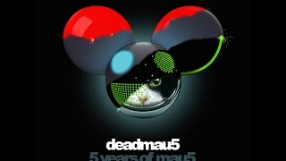 Deadmau5 - 5 Years Of Mau5: The Remixes (Continuous Mix)