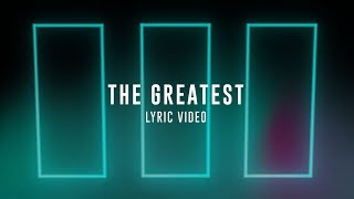 THE GREATEST | LIVE in Asia | Planetshakers Official Lyric Video
