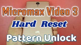 hard reset micromax vdeo 3 Q4202 Pattern Unlock With Hang Solution