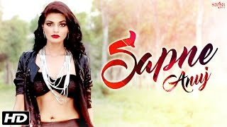 New Hindi Songs - Sapne (Full Song) - Anuj - Latest Bollywood Songs 2016